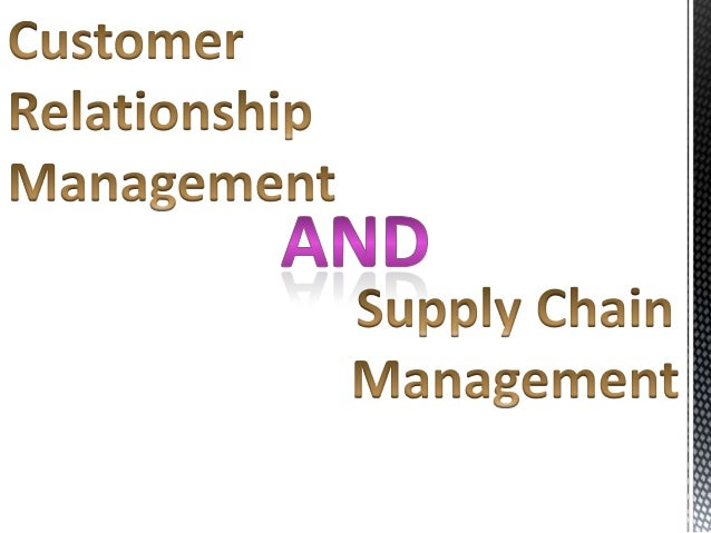 customer relationship management in supply chain pdf